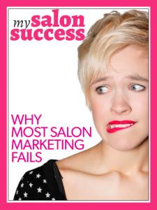 """Why Most Salon Marketing Fails""..."