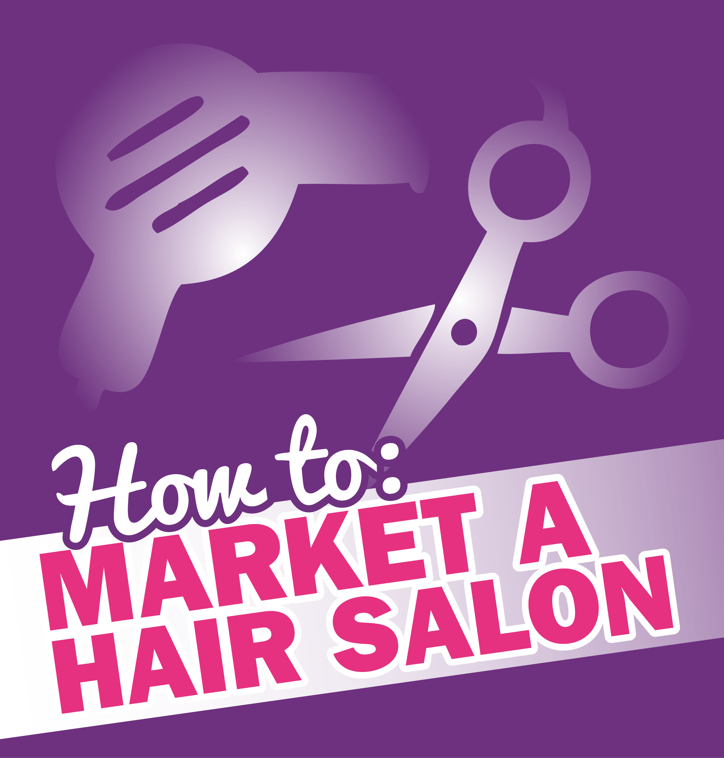 5 hair salon marketing ideas you can use instantly for Salon marketing